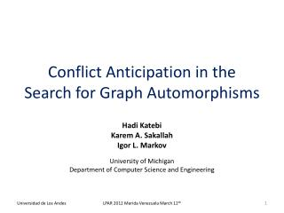Conflict Anticipation in the Search for Graph Automorphisms