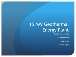 15 MW Geothermal Energy Plant