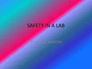 SAFETY  IN A LAB