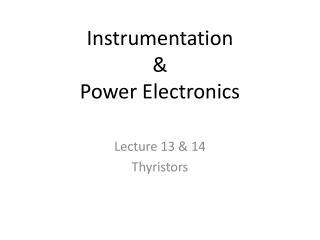 Instrumentation  &  Power Electronics