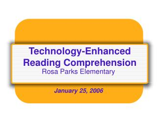 Technology-Enhanced Reading Comprehension