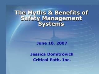 The Myths  Benefits of Safety Management Systems