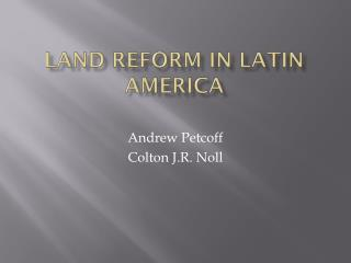 Land Reform in Latin America