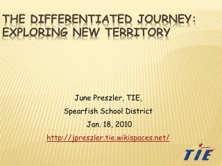 The Differentiated Journey: Exploring New Territory