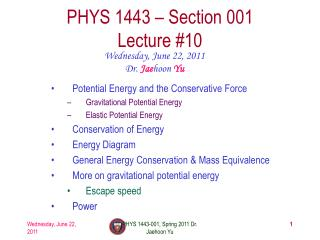 PHYS 1443 – Section 001 Lecture  #10
