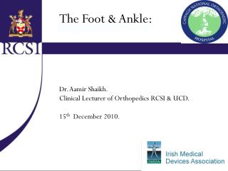 The Foot & Ankle: