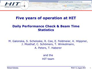 Five years of operation at HIT Daily Performance Check & Beam Time Statistics