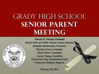 Grady High School Senior Parent Meeting