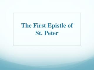 The First Epistle of  St. Peter