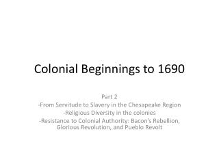 Colonial Beginnings to 1690