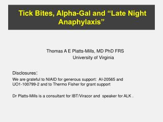"Tick Bites, Alpha-Gal and ""Late Night Anaphylaxis"""