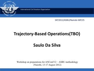 Trajectory-Based Operations(TBO) Saulo Da Silva