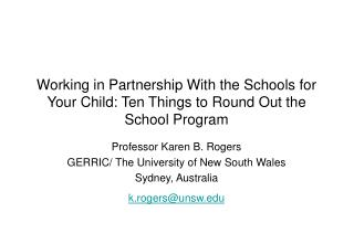 Working in Partnership With the Schools for Your Child: Ten Things to Round Out the School Program