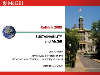 Rethink 2009 SUSTAINABILITY   and  McGill