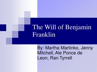 The Will of Benjamin Franklin
