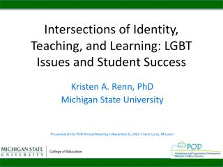 Intersections of Identity, Teaching, and Learning: LGBT Issues and Student Success