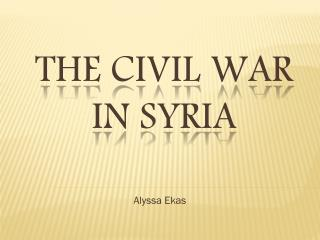 The Civil War in Syria