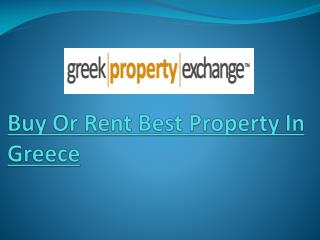 Buy Or Rent Best Property In Greece