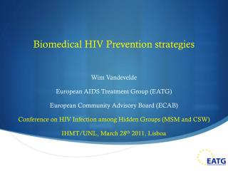 Biomedical HIV Prevention  strategies