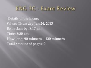 ENG 3C - Exam Review