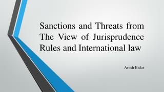 Sanctions and Threats from T he View of Jurisprudence Rules a nd I nternational law
