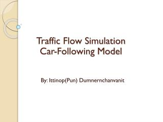 Traffic Flow Simulation Car-Following Model