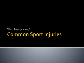 Common Sport Injuries