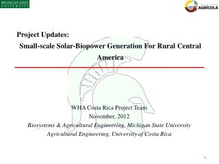Project Updates:  Small-scale Solar- B iopower  Generation For Rural Central America