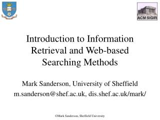 Introduction to Information Retrieval and Web-based Searching Methods