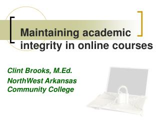 Maintaining academic integrity in online courses