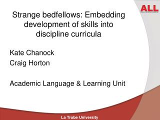 Strange bedfellows: Embedding development of skills into discipline curricula