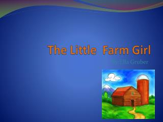 The Little Farm Girl