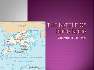 The Battle Of Hong Kong