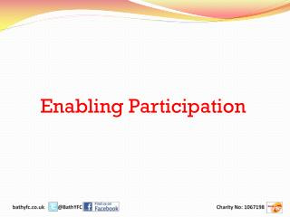 Enabling Participation