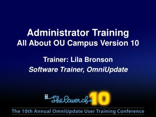 Administrator Training All About OU Campus Version 10