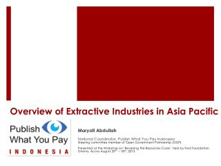 Overview of Extractive Industries in Asia Pacific