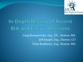 In-Depth Review of Recent BIA and Circuit Decisions