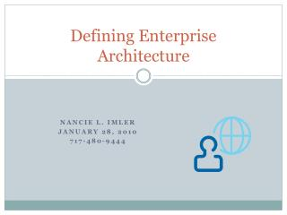 Defining Enterprise Architecture