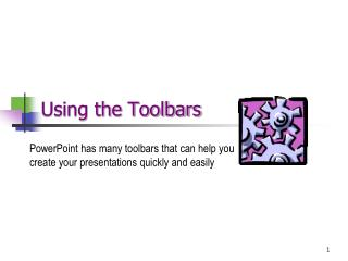 Using the Toolbars