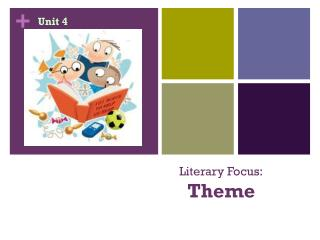 Literary Focus: Theme