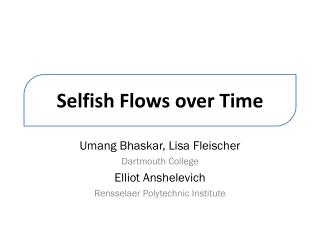 Selfish Flows over Time
