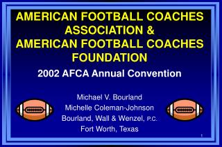 AMERICAN FOOTBALL COACHES ASSOCIATION & AMERICAN FOOTBALL COACHES FOUNDATION