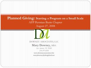 Planned Giving:  Starting a Program on a Small Scale AFP Permian Basin Chapter August 27, 2008