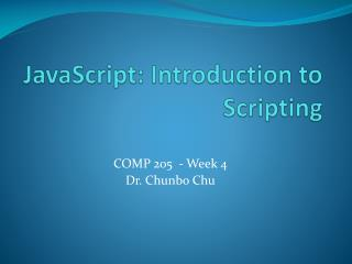 JavaScript: Introduction to Scripting