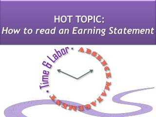 HOT TOPIC:  How to read an Earning Statement