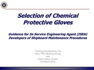 Training Developed by the Navy PPE Working Group and Naval Safety Center 05 March 2013