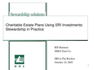 Charitable Estate Plans Using SRI Investments:  Stewardship in Practice