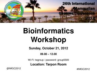 26th International Mammalian  Genome Conference 2012