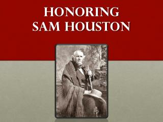Honoring  Sam Houston
