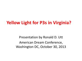 Yellow Light for P3s in Virginia?